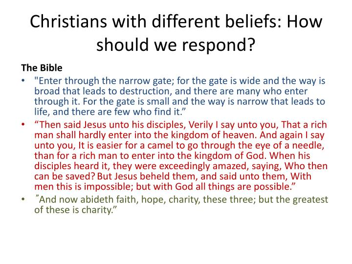 Christians with different beliefs: How should we respond?