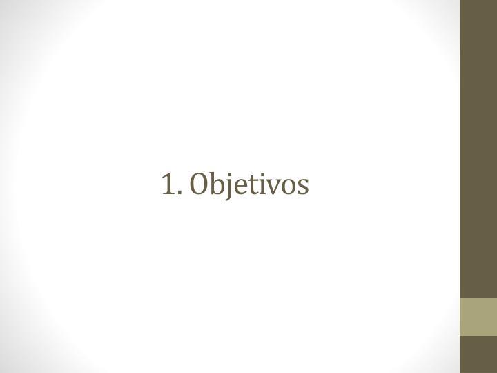 1. Objetivos