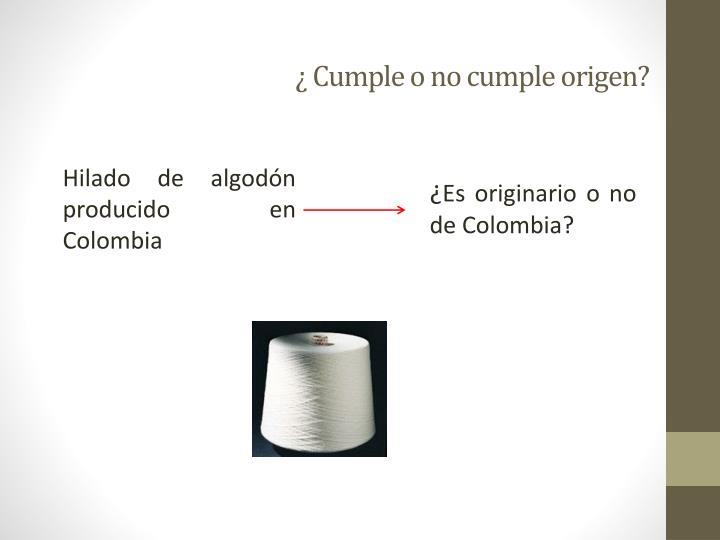 Cumple o no cumple origen1