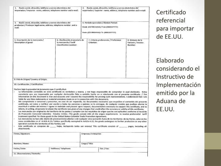 Certificado referencial para importar de EE.UU.