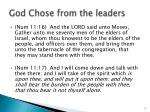 god chose from the leaders