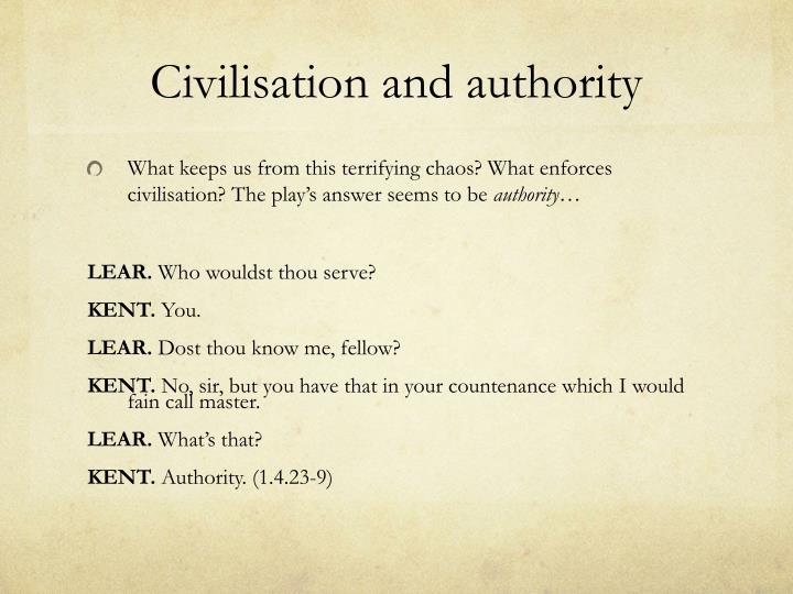Civilisation and authority