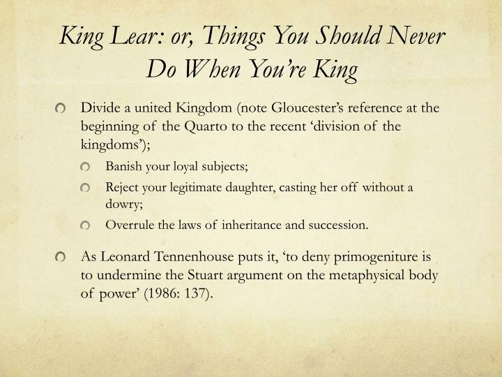 King Lear: or, Things You Should Never Do When You're King