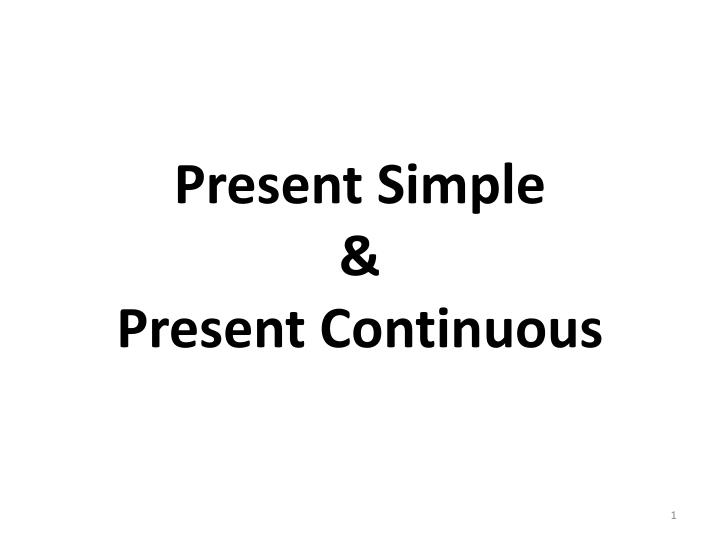 present simple present continuous n.