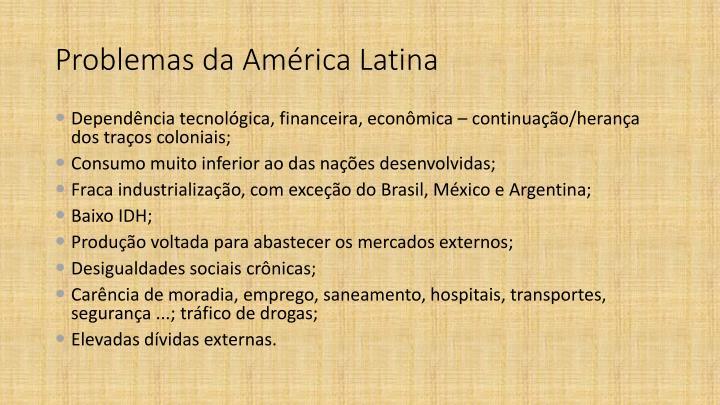 Problemas da am rica latina