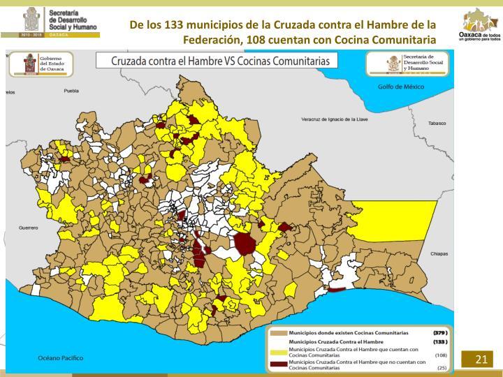 De los 133 municipios de la Cruzada contra el Hambre de la Federación,