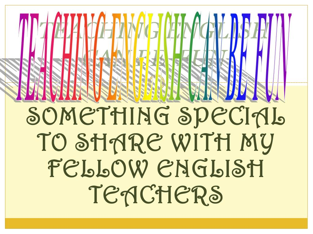 Ppt Teaching English Can Be Fun Powerpoint Presentation Free