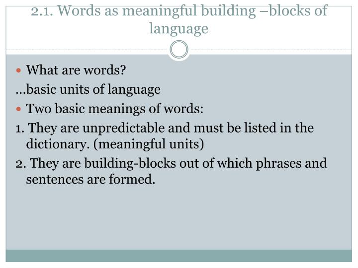 what are the building blocks of language