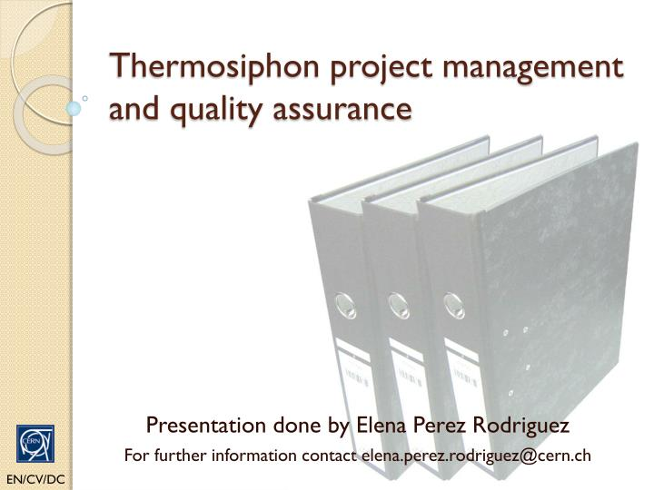 thermosiphon project management and quality assurance n.