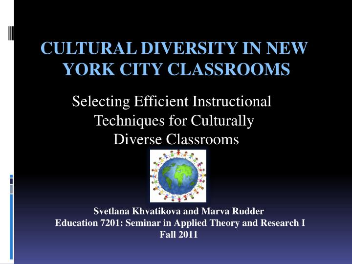selecting e fficient i nstructional t echniques for culturally d iverse c lassroom s n.