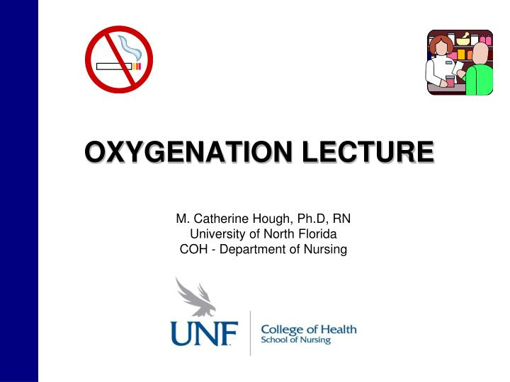 oxygenation lecture n.