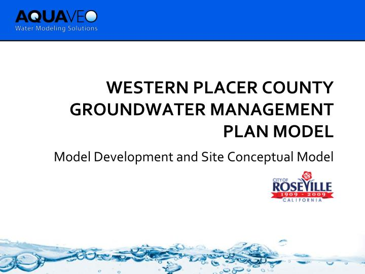 Western placer county groundwater management plan model