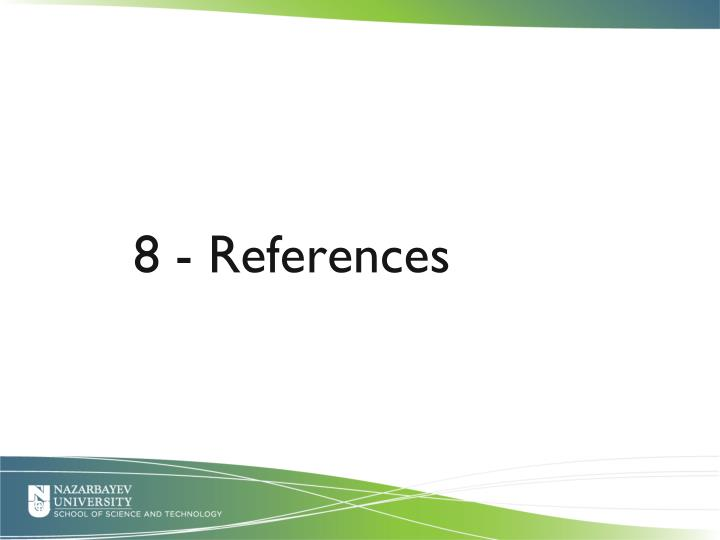 8 - References