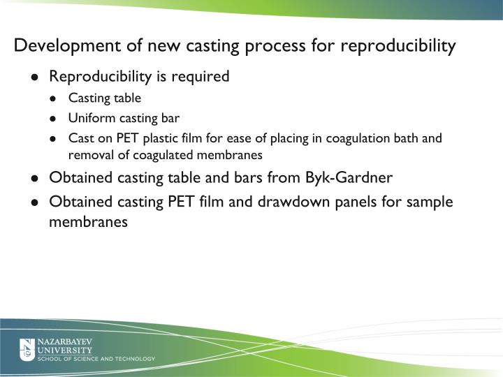 Development of new casting process for reproducibility