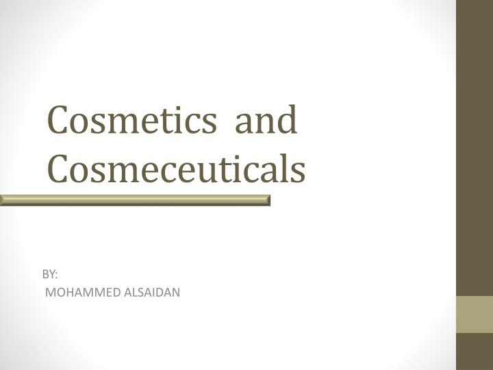 cosmetics and cosmeceuticals n.
