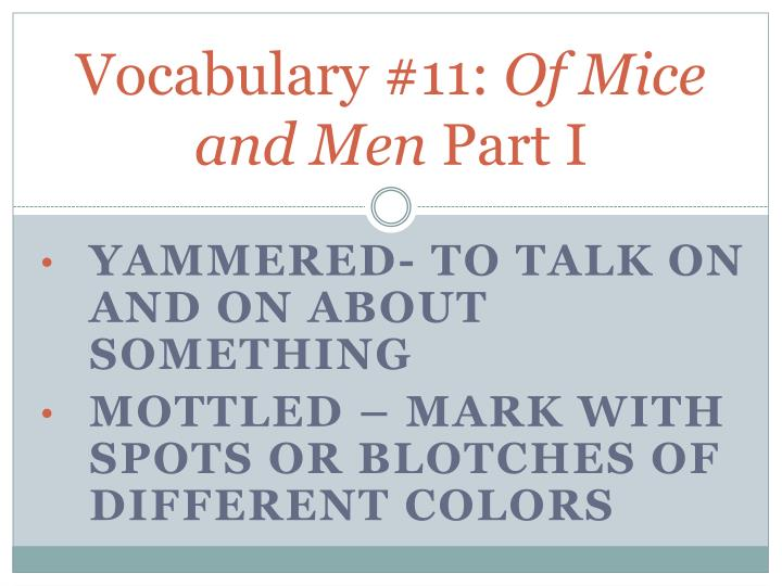 Vocabulary 11 of mice and men part i