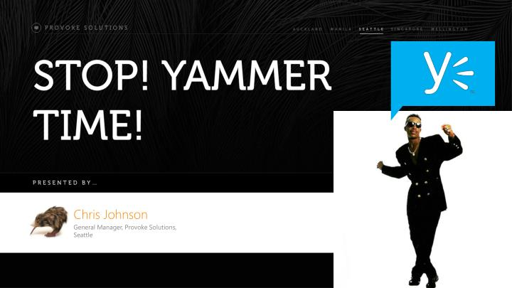 stop yammer time n.