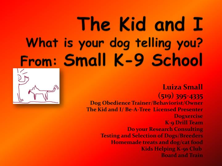 the kid and i what is your dog telling you from small k 9 school n.