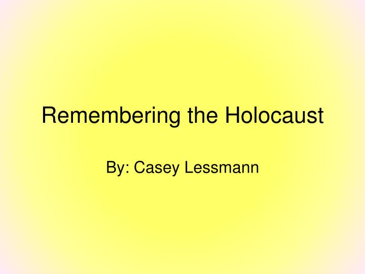 remembering the holocaust n.