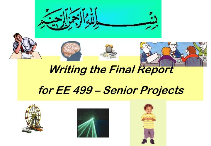 writing the final report for ee 499 senior projects n.