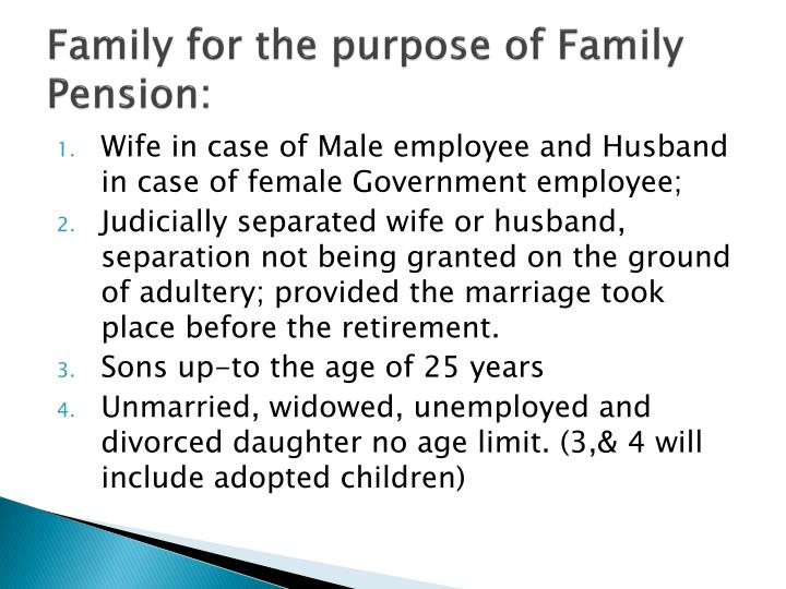 Family for the purpose of Family Pension: