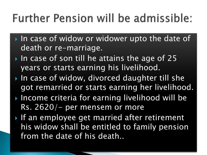 Further Pension will be admissible: