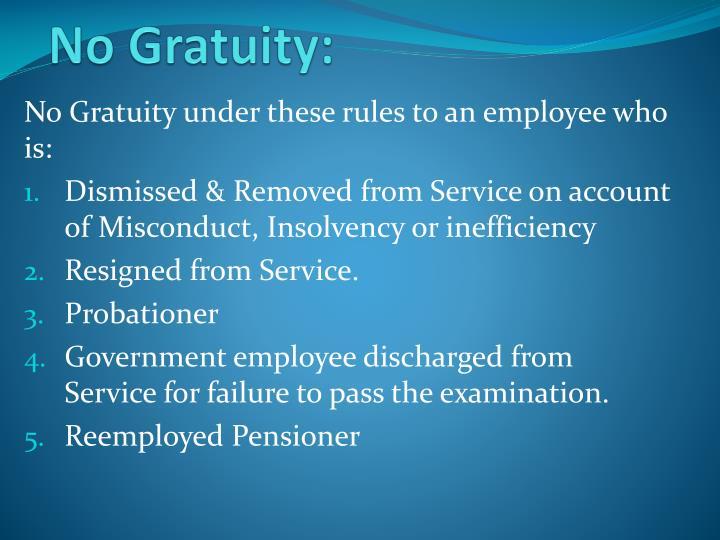 No Gratuity: