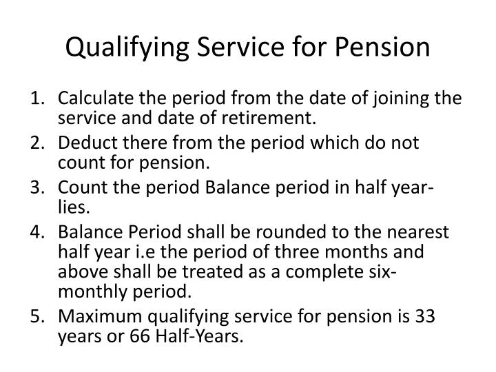 Qualifying Service for Pension