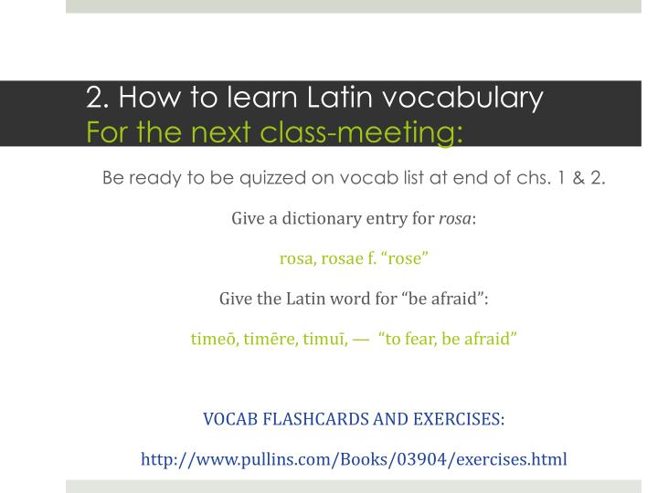 2. How to learn Latin vocabulary