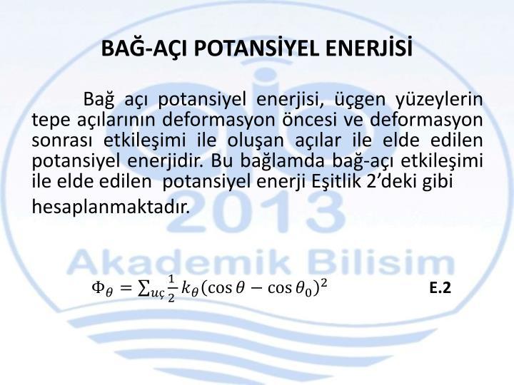 BAĞ-AÇI POTANSİYEL ENERJİSİ