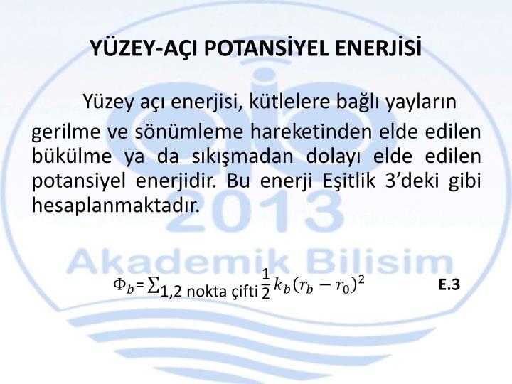 YÜZEY-AÇI POTANSİYEL ENERJİSİ