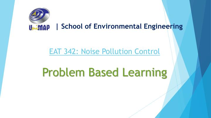 | School of Environmental Engineering