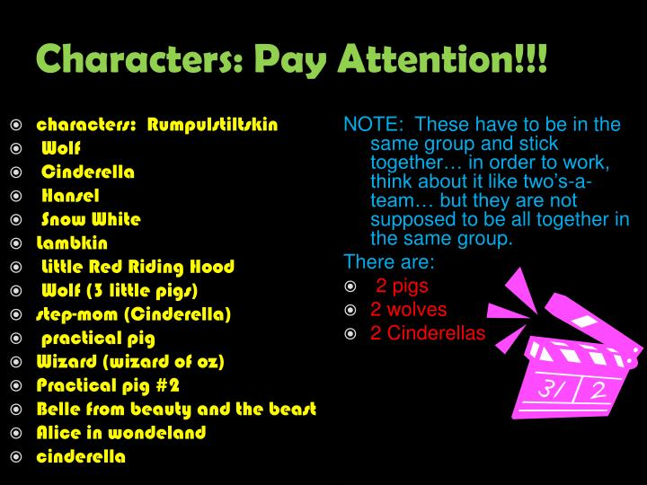 Characters: Pay Attention!!!