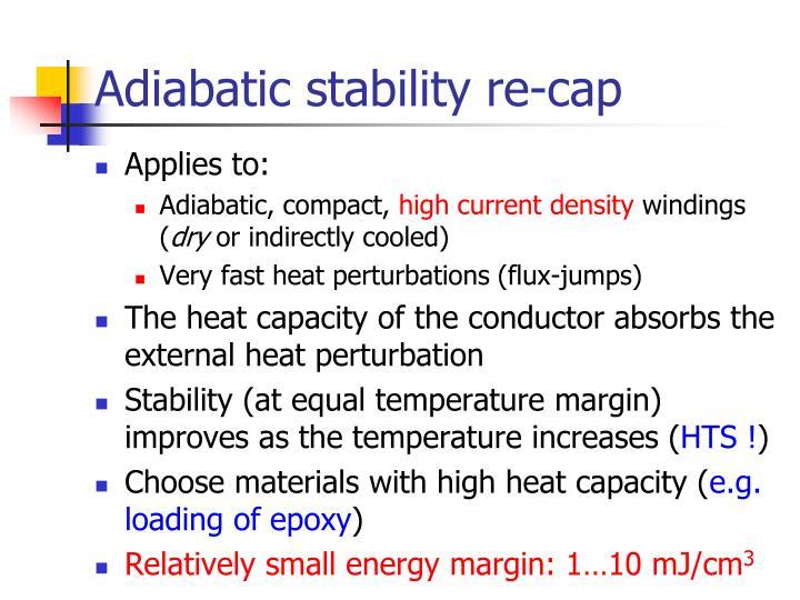 Adiabatic stability re-cap