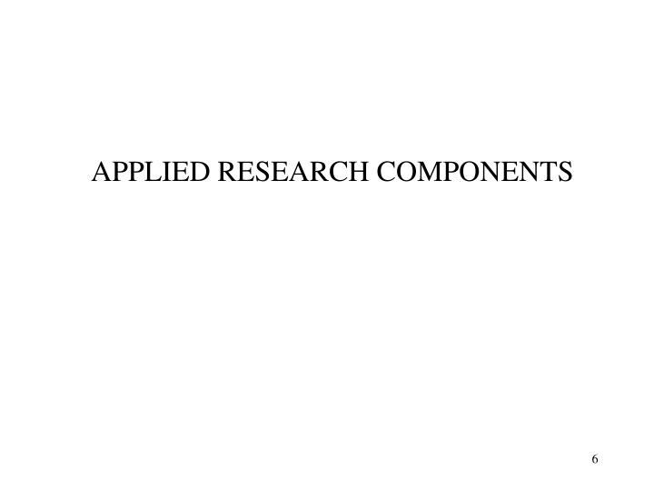 APPLIED RESEARCH COMPONENTS