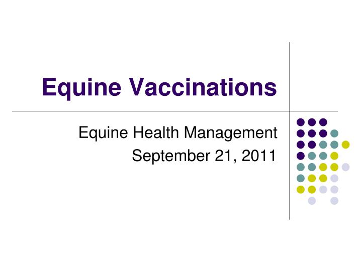 equine vaccinations n.