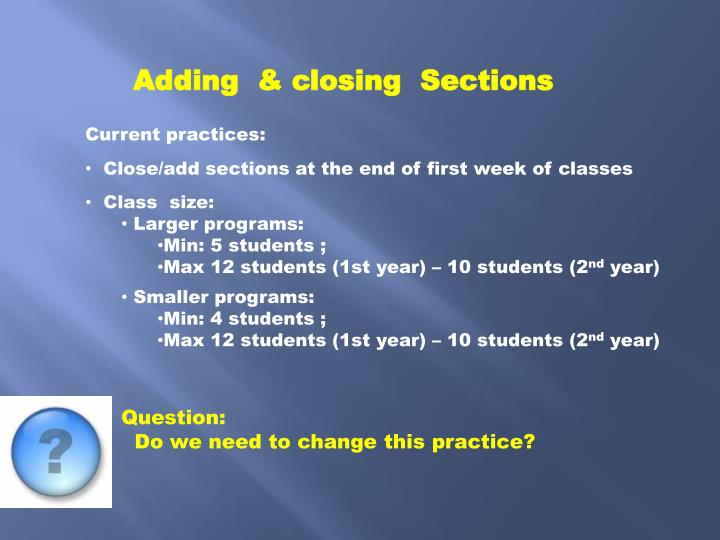Adding  & closing  Sections