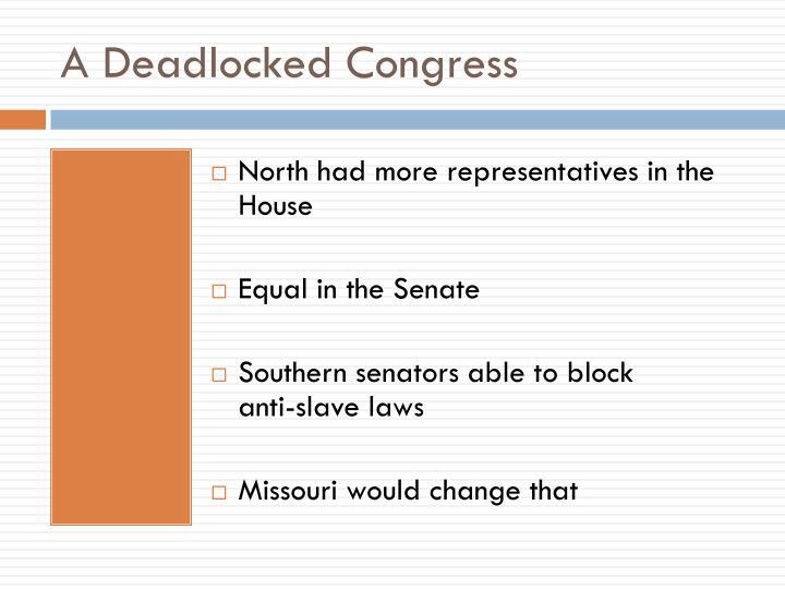 A Deadlocked Congress