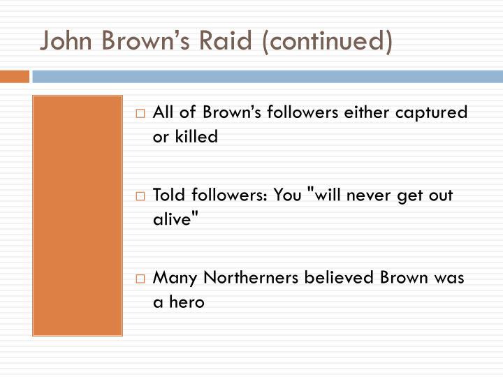 John Brown's Raid (continued)
