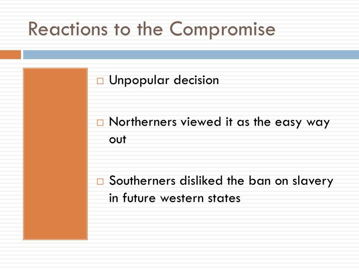 Reactions to the Compromise