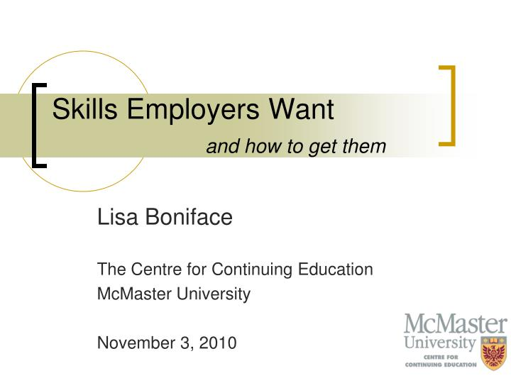 skills employers want and how to get them