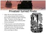 privateer turned pirate