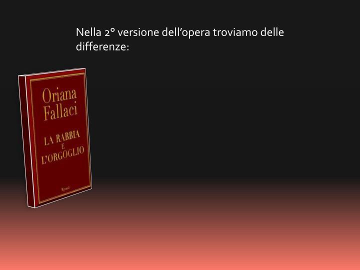 Nella 2° versione dell'opera troviamo delle differenze: