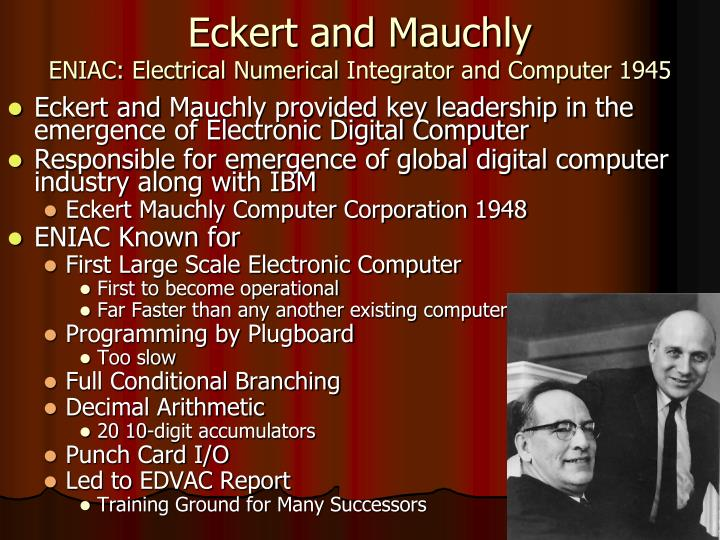 Eckert and Mauchly