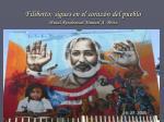filiberto sigues en el coraz n del pueblo mural residencial manuel a p rez