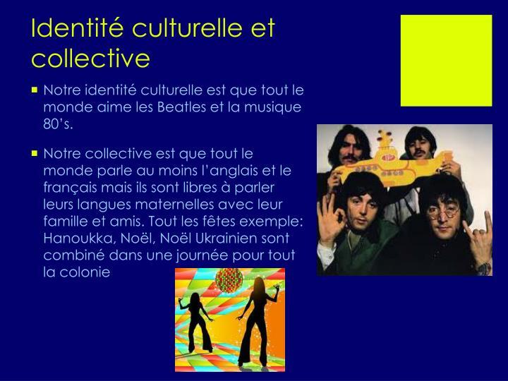 Identit culturelle et collective