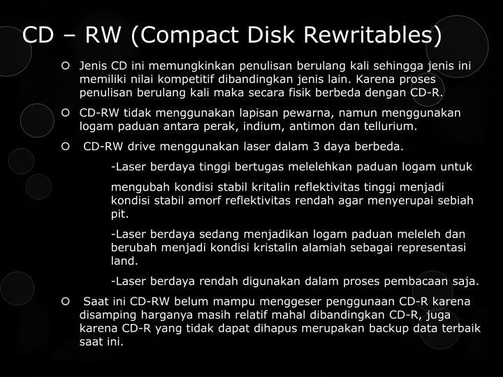 CD – RW (Compact Disk