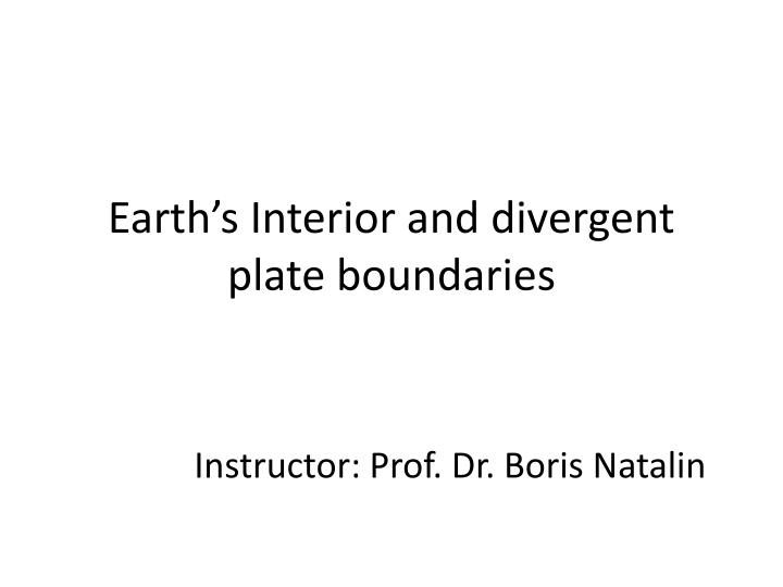 earth s interior and divergent plate boundaries n.