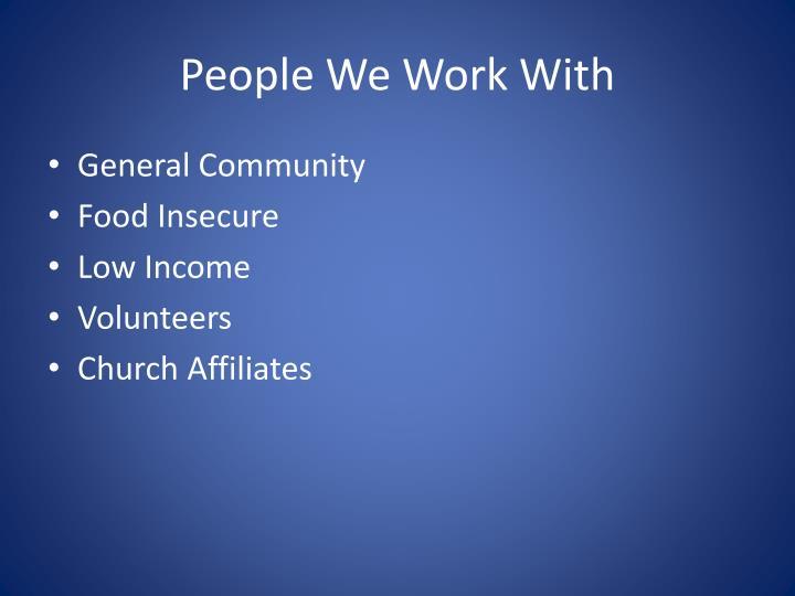 People We