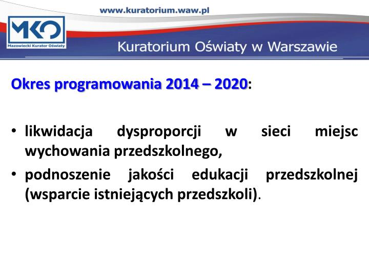 Okres programowania 2014 – 2020